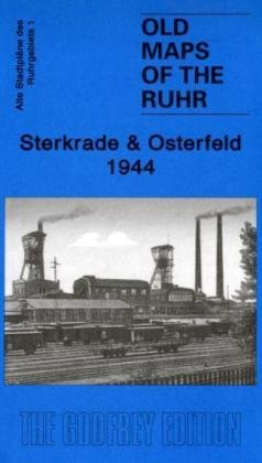9781847843326: Sterkrade and Osterfeld 1944: Ruhr Sheet 1 (Old Maps of the Ruhr)