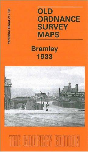 9781847843746: Bramley 1933: Yorkshire Sheet 217.03b (Old O.S. Maps of Yorkshire)