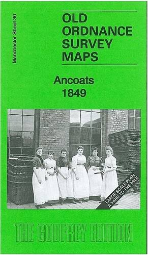 9781847844804: Ancoats 1849: Manchester Large Scale Sheet 30 (Old Ordnance Survey Maps of Manchester)