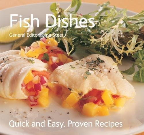 9781847861818: Fish Dishes (Quick & Easy, Proven Recipes)