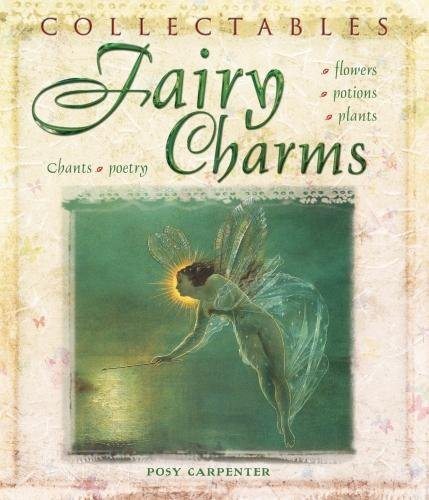 9781847861948: Collectables: Fairy Charms: Flowers, Potions, Plants, Chants, Poetry