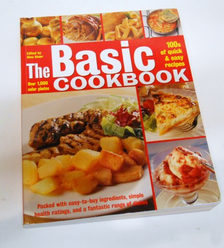 The Basic Cookbook: 100s of quick &: Gina Steer, Catherine