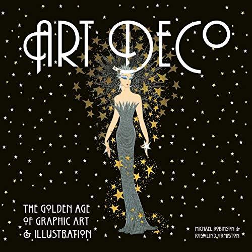 9781847862792: Art Deco: The Golden Age of Graphic Art & Illustration (Masterworks)