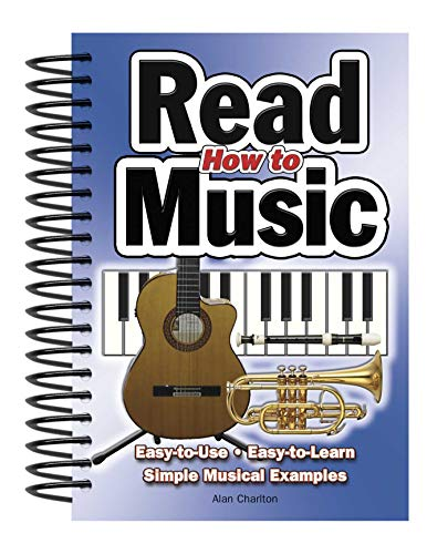 9781847863058: How To Read Music: Easy-to-Use, Easy-to-Learn; Simple Musical Examples