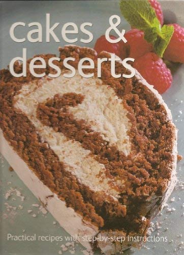 Step-by-Step Cakes and Desserts (Everyday Cookbook): Catherine Atkinson, Carol