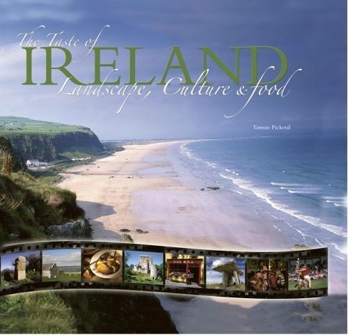 9781847865229: The Taste of Ireland: Landscape, Culture & Food (Taste of Series)
