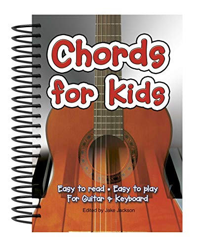 9781847866554: Chords For Kids: Easy to Read, Easy to Play, For Guitar & Keyboard (Easy-to-Use)