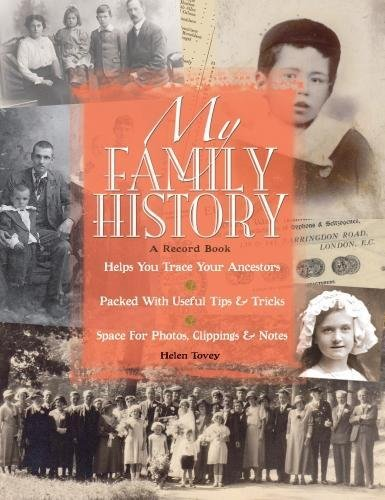 My Family History: Helps You Trace Your Ancestors - Packed with Useful Tips and Tricks - Space for ...
