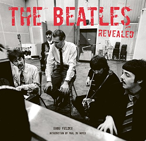 9781847867117: The Beatles Revealed