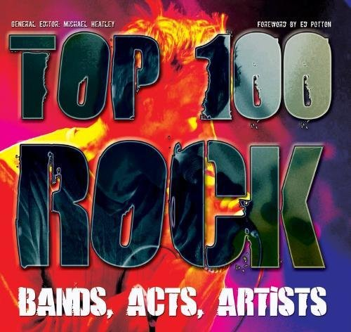 Top 100 Rock Bands, Acts, Artists
