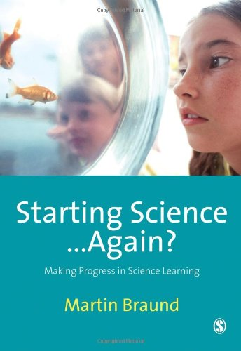 9781847870087: Starting Science...Again?: Making Progress in Science Learning