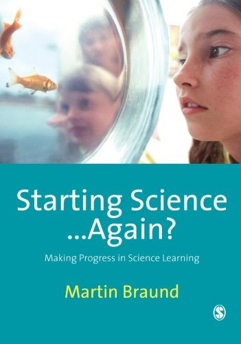 9781847870094: Starting Science...Again?: Making Progress in Science Learning