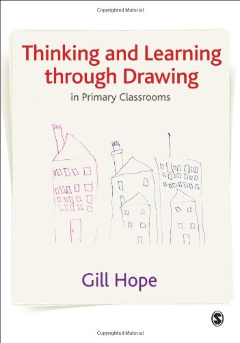 9781847870391: Thinking and Learning Through Drawing: In Primary Classrooms