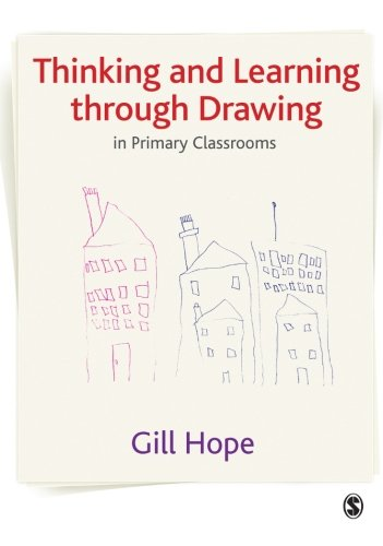 9781847870407: Thinking and Learning Through Drawing: In Primary Classrooms