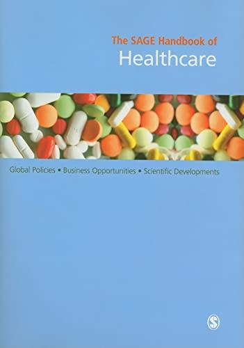 9781847870483: The SAGE Handbook of Healthcare