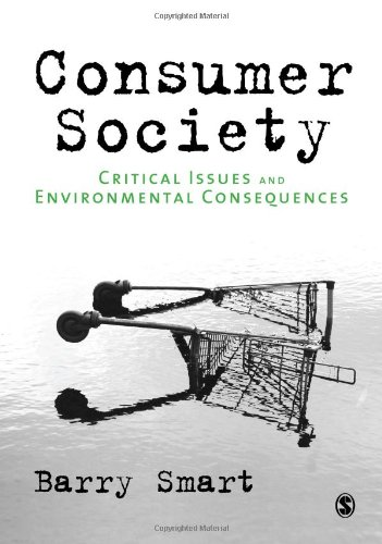9781847870490: Consumer Society: Critical Issues & Environmental Consequences