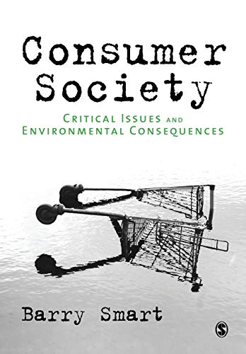 9781847870506: Consumer Society: Critical Issues and Environmental Consequences