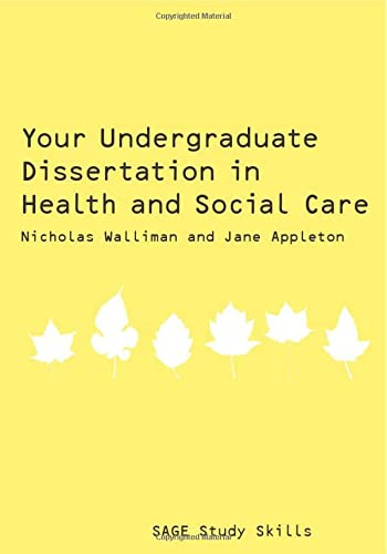 9781847870704: Your Undergraduate Dissertation in Health and Social Care (SAGE Study Skills Series)