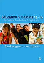 Education and Training 14-19: Curriculum, Qualifications and Organization: Ann Hodgson