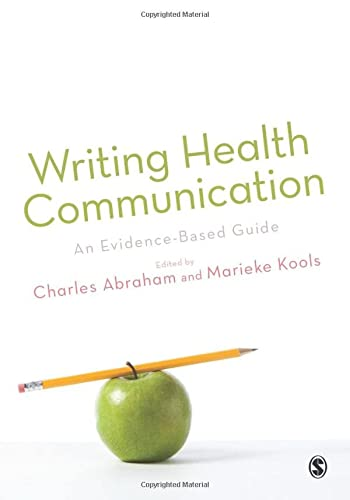 9781847871862: Writing Health Communication: An Evidence-based Guide