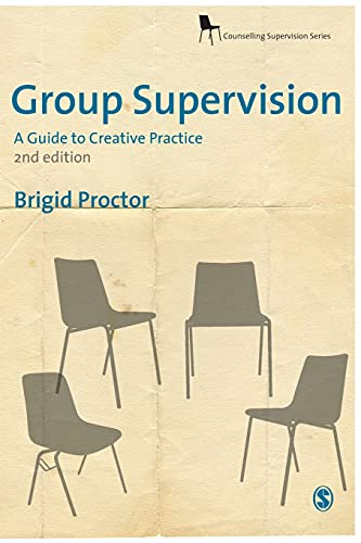 9781847873354: Group Supervision: A Guide to Creative Practice (Counselling Supervision series)