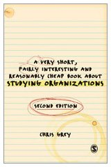 9781847873422: A Very Short Fairly Interesting and Reasonably Cheap Book About Studying Organizations (Very Short, Fairly Interesting & Cheap Books)