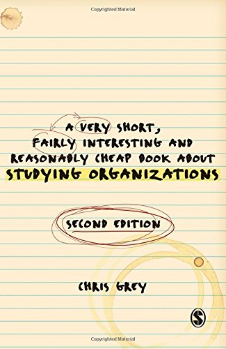 9781847873439: A Very Short Fairly Interesting and Reasonably Cheap Book About Studying Organizations (Very Short, Fairly Interesting & Cheap Books)