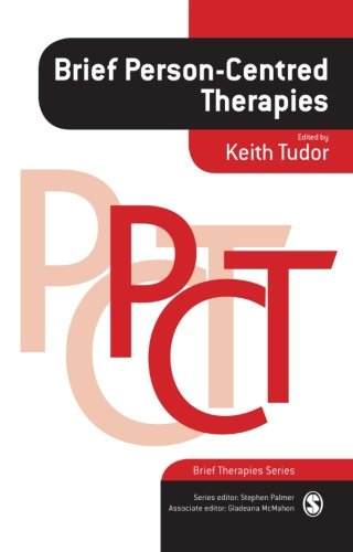 9781847873477: Brief Person-Centred Therapies (Brief Therapies series)