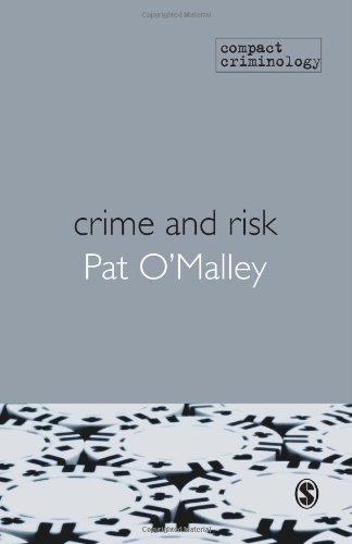 9781847873507: Crime and Risk (Compact Criminology)