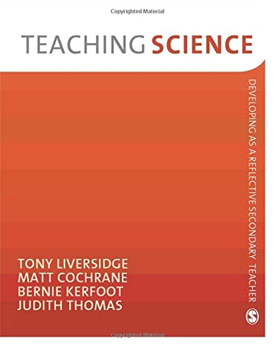 9781847873620: Teaching Science (Developing as a Reflective Secondary Teacher): Developing as a Reflective Secondary Teacher