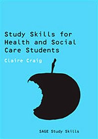9781847873880: Study Skills for Health and Social Care Students (SAGE Study Skills Series)