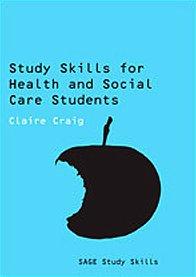 9781847873880: Study Skills for Health and Social Care Students (SAGE Study Skills Series)