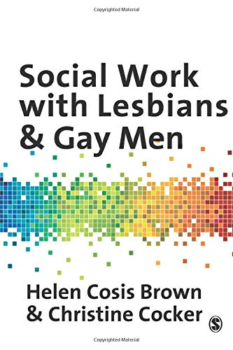 9781847873910: Social Work with Lesbians and Gay Men