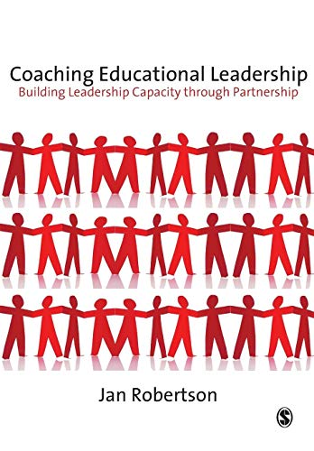 9781847874047: Coaching Educational Leadership: Building Leadership Capacity through Partnership (Published in association with the British Educational Leadership and Management Society)