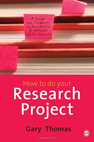 9781847874436: How to do Your Research Project: A Guide for Students in Education and Applied Social Sciences