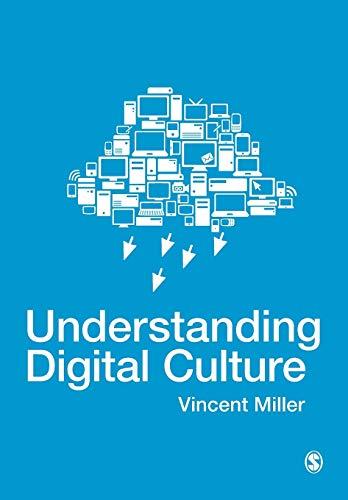 9781847874979: Understanding Digital Culture