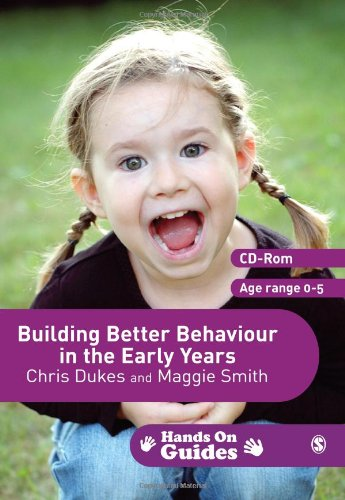 Building Better Behaviour in the Early Years: Chris Dukes; Maggie