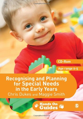 Recognising and Planning for Special Needs in the Early Years (Hands on Guides) (184787522X) by Dukes, Chris; Smith, Maggie