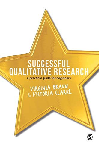 9781847875815: Successful Qualitative Research: A Practical Guide for Beginners