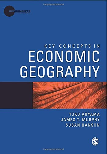 Key Concepts in Economic Geography (Key Concepts