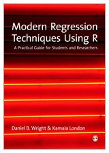 9781847879028: Modern Regression Techniques Using R: A Practical Guide for Students and Researchers