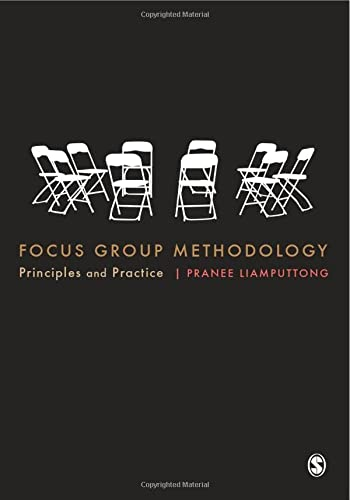Focus Group Methodology: Principle and Practice: Liamputtong, Pranee