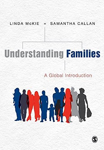 Understanding Families: A Global Introduction: McKie, Linda; Callan, Samantha