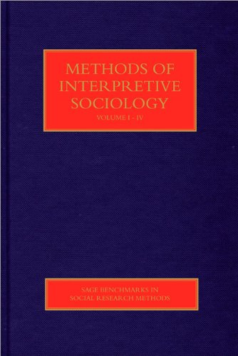 9781847879479: Methods of Interpretive Sociology (SAGE Benchmarks in Social Research Methods)