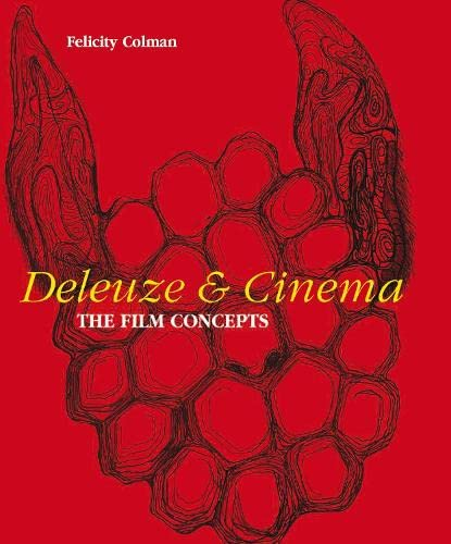 9781847880536: Deleuze and Cinema: The Film Concepts