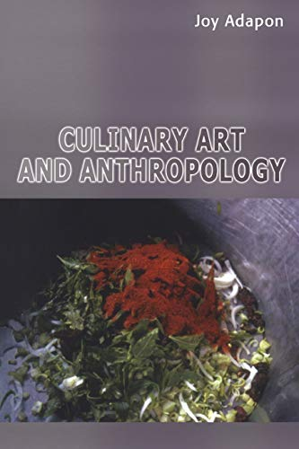 9781847882127: Culinary Art and Anthropology