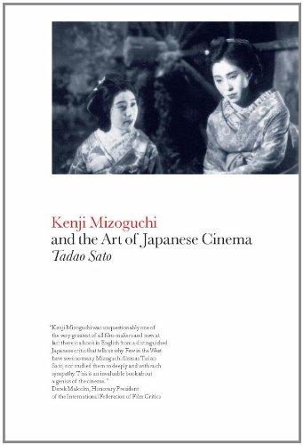 9781847882318: Kenji Mizoguchi and the Art of Japanese Cinema