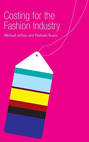 Costing for the Fashion Industry: Michael Jeffrey, Nathalie