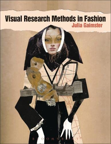 9781847883827: Visual Research Methods in Fashion