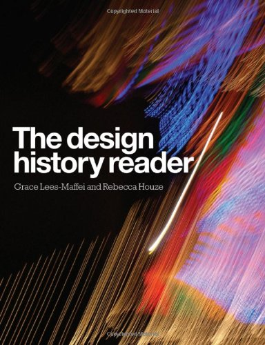 The Design History Reader: Grace Lees-Maffei, Rebecca Houze